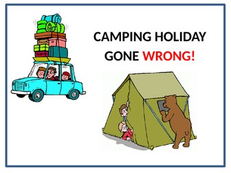 Camping Holiday Gone Wrong - BIG WRITE!