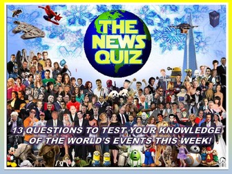 The News Quiz 11th - 18th March 2019 Form Tutor Time Current Affairs Topical Settler Starter