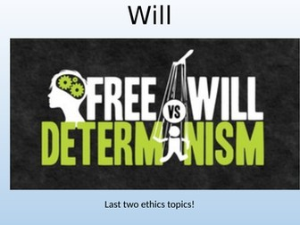 Eduqas / WJEC A Level Religious Studies - Ethics Theme 4B - Concepts of determinism