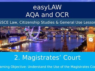 easyLAW: Magistrates UK ROLES, OFFENSES, SENTENCING, GSCE Law & Citizenship, General Study