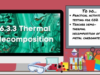 KS3 AQA Activate 6.3.3 Thermal decomposition