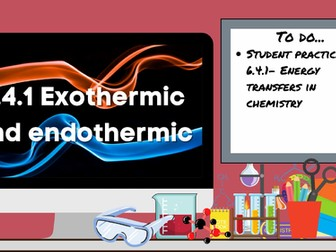 KS3 AQA Activate 6.4.1 Exothermic and endothermic reactions