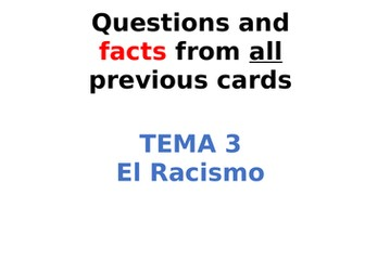 AQA Spanish Facts and Questions Tema 3 - El Racismo