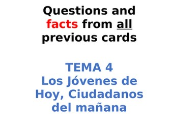 AQA Spanish Facts and Questions Tema 4 - Los Jóvenes de hoy, Ciudadanos del Mañana