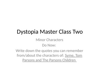 Dystopia masterclass - 1984 The Handmaid's Tale - Minor Characters