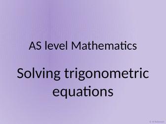 A level AS Mathematics Trigonometric equations and identities
