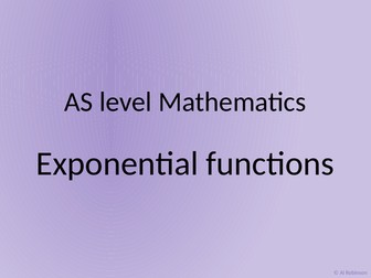 A level AS Mathematics Exponential functions and Logarithms