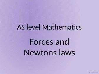 A level AS Mathematics Forces and Newtons laws