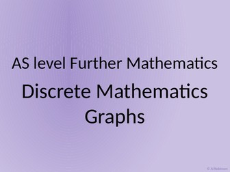 AS level Further Maths Discrete – Graph theory Complete graphs, adjacency matrices