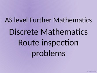 AS level Further Maths Discrete – Route inspection problem