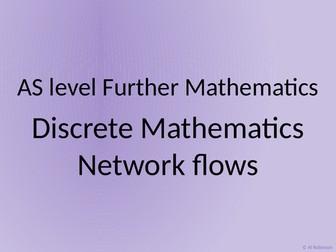 AS level Further Maths Discrete – Network flows