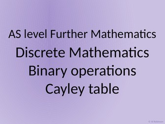 AS level Further Maths Discrete – Binary operations