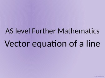 AS level Further Maths Vector equations of lines and scalar product