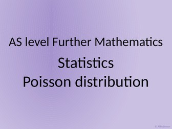 AS level Further Maths Statistics – Poisson distribution