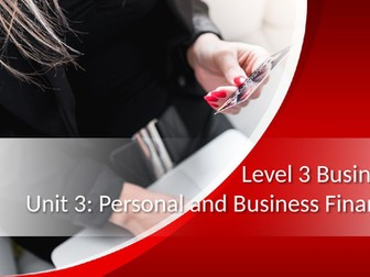 BTEC Level 3 Business Unit 3: Personal and Business Finance A.3 - Current Accounts