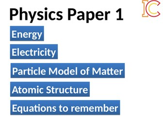 AQA Combined Science Physics Paper 1 Content, Equations, Exam technique and Practice