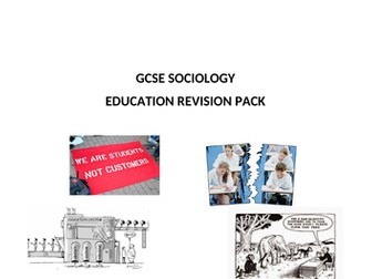 GCSE Sociology Education Revision Pack (AQA)