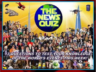 The News Quiz 17th - 24th June 2019 Form Tutor Time Current Affairs Topical Settler Starter