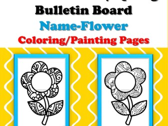 Back to School, Spring, Bulletin Board, Name Flower Coloring/Painting Pages