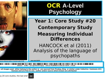 OCR A-Level Psychology: Core Study #20 HANCOCK et al (2011) Analysis of the language of pychopaths
