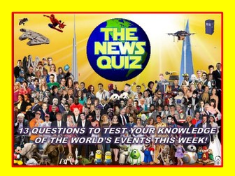 The News Quiz 1st - 8th July 2019 Form Tutor Time Current Affairs Topical Settler Starter