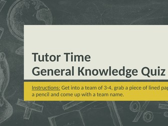 Tutor Time General Knowledge Quizzes (51-55)
