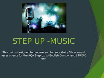 AQA STEP UP to ENGLISH AQA: Component 1 scheme of work MUSIC