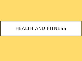 GCSE PE Health and Fitness