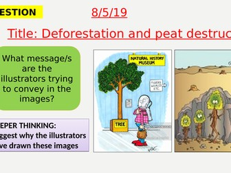 AQA new specification-Deforestation and peat destruction-B17.4