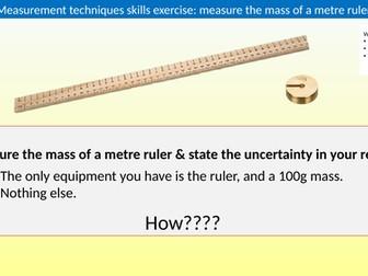 A level Skills practical - mass of a metre ruler