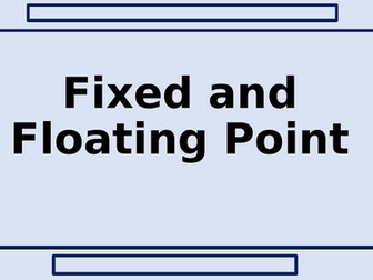 Fixed and Floating point