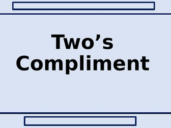 Two's Compliment