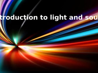 Introduction to light and sound