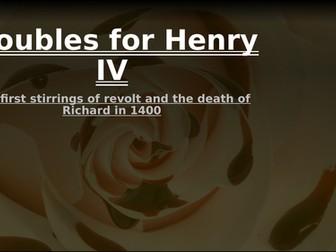 Lancastrian depth study 1: The first stirrings of revolt