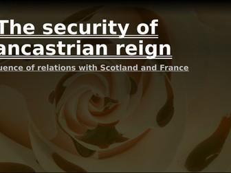 Lancastrian depth study 1: Scotland and France