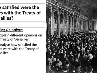 AQA: How satisfied were the Allies with the Treaty of Versailles?