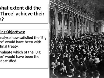 AQA: To what extent did the Big Three achieve their aims?