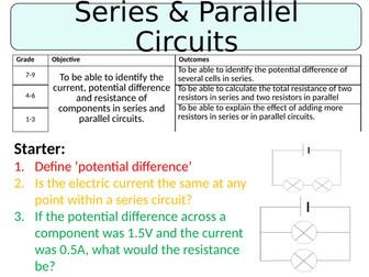 NEW AQA GCSE (2016) Physics  - Series & Parallel Circuits