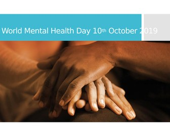 World Mental Health Day 10th October, 2019