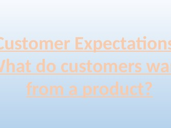 Customer Expectations: What do customers want?