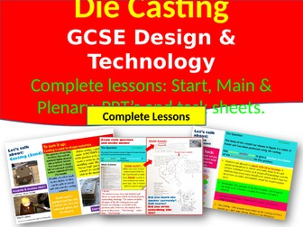 Die Casting & Casting (sand) - Design and Technology 9-1