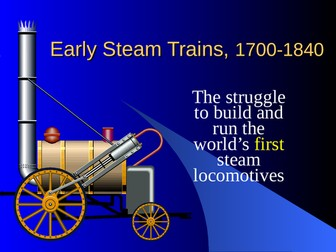 Early Steam Trains, 1700-1840