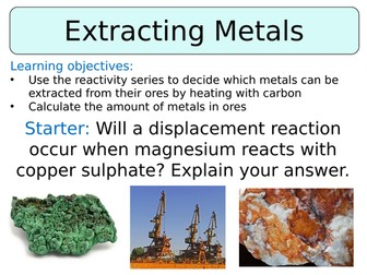 KS3 ~ Year 8 ~ Extracting Metals