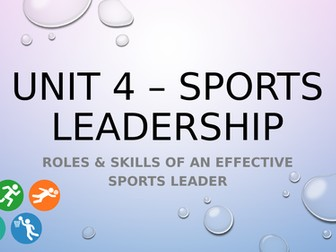 BTEC Level 3 Sport: Unit 4 - Sports Leadership Unit of Work