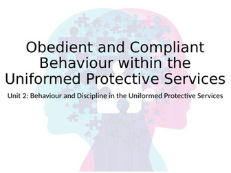 Level 3 RQF Uniformed Protective Services - Unit 2 Behavior & Discipline, Learning Outcome B