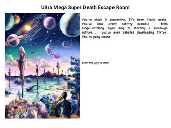 Ultra Mega Super Death Escape Room