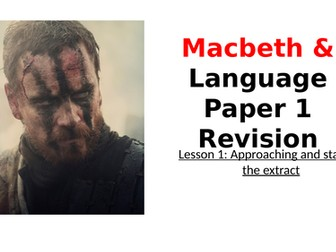 Macbeth Revision: Starting the Extract