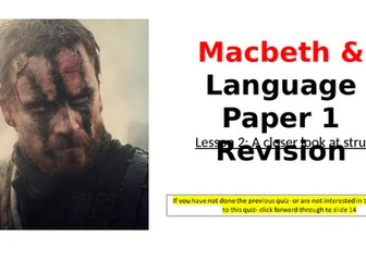 Macbeth Revision: Structure