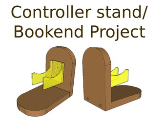 Game controller stand/book end mini project Practical tasks and plans