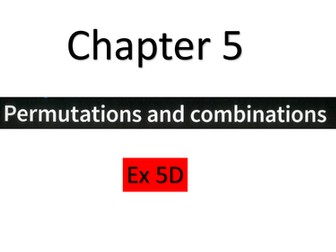 9709-S1-Ex 5D-Solutions_Permutations and combinations_New syllabus from 2020